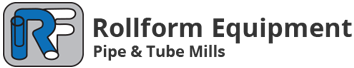 Rollform Equipment : Pipe and Tube Mills